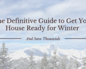 The definitive guide to get your house ready for winter